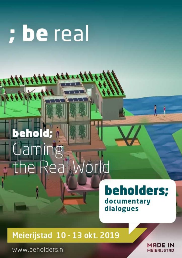 Beholders Gaming the Real World